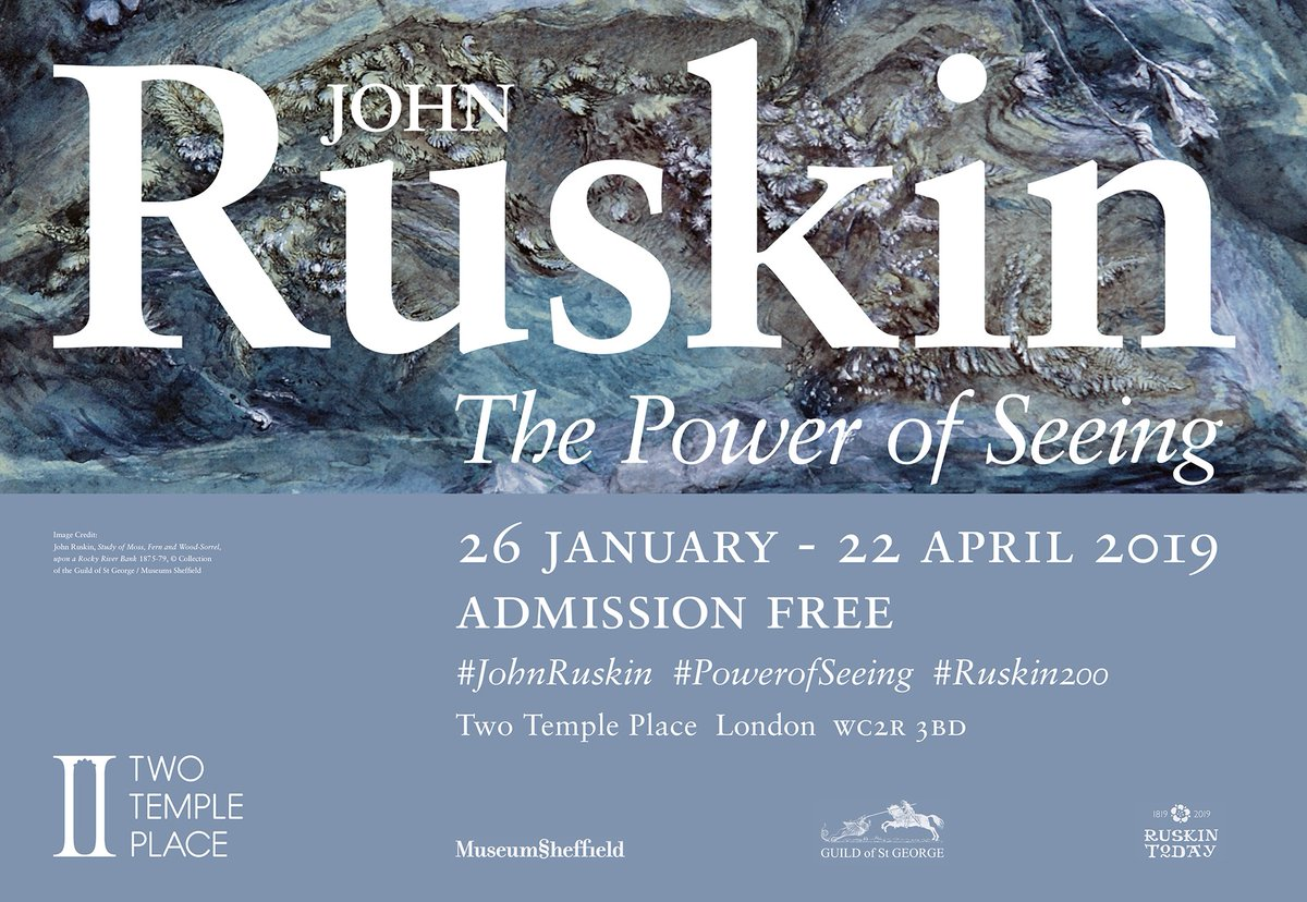 John Ruskin: The Power of Seeing